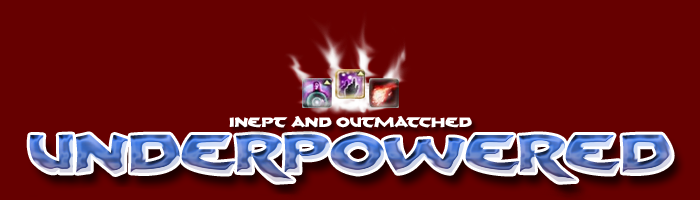 Underpowered: inept and outmatched